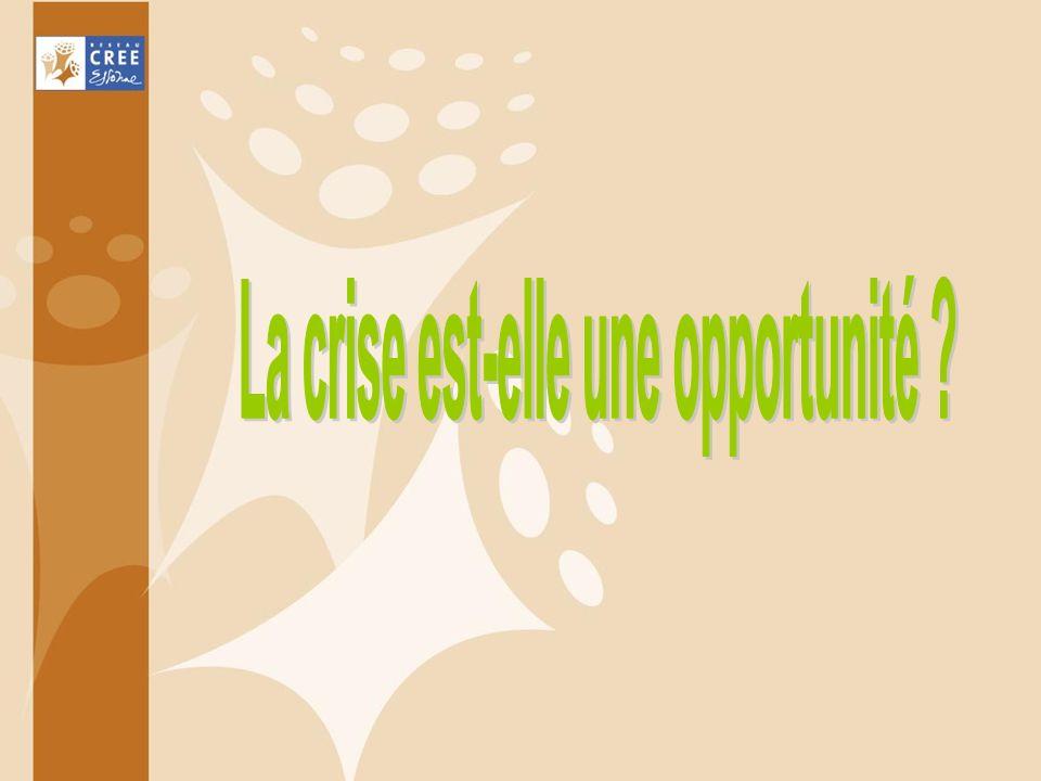 La crise est-elle une opportunité