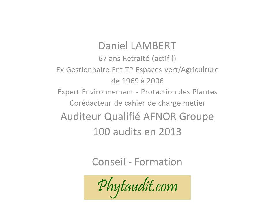 Phytaudit.com Daniel LAMBERT Auditeur Qualifié AFNOR Groupe