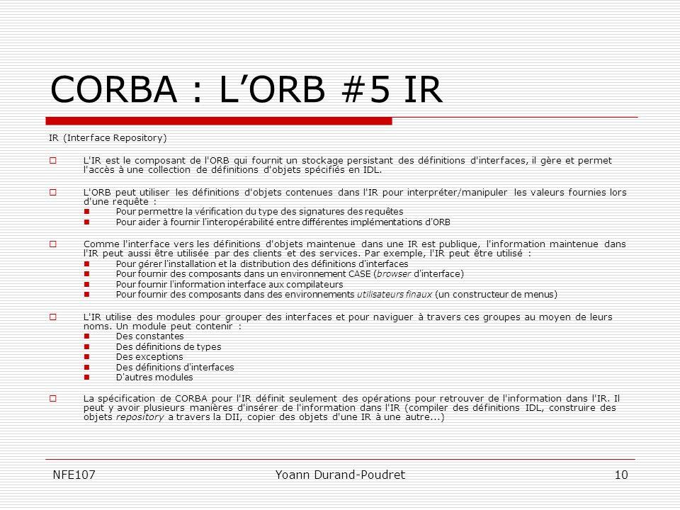 CORBA : L'ORB #5 IR NFE107 Yoann Durand-Poudret