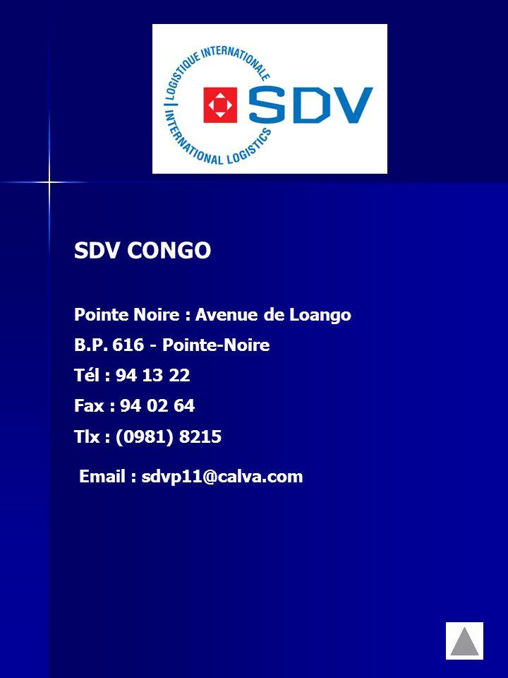 SDV CONGO Pointe Noire : Avenue de Loango B.P. 616 - Pointe-Noire
