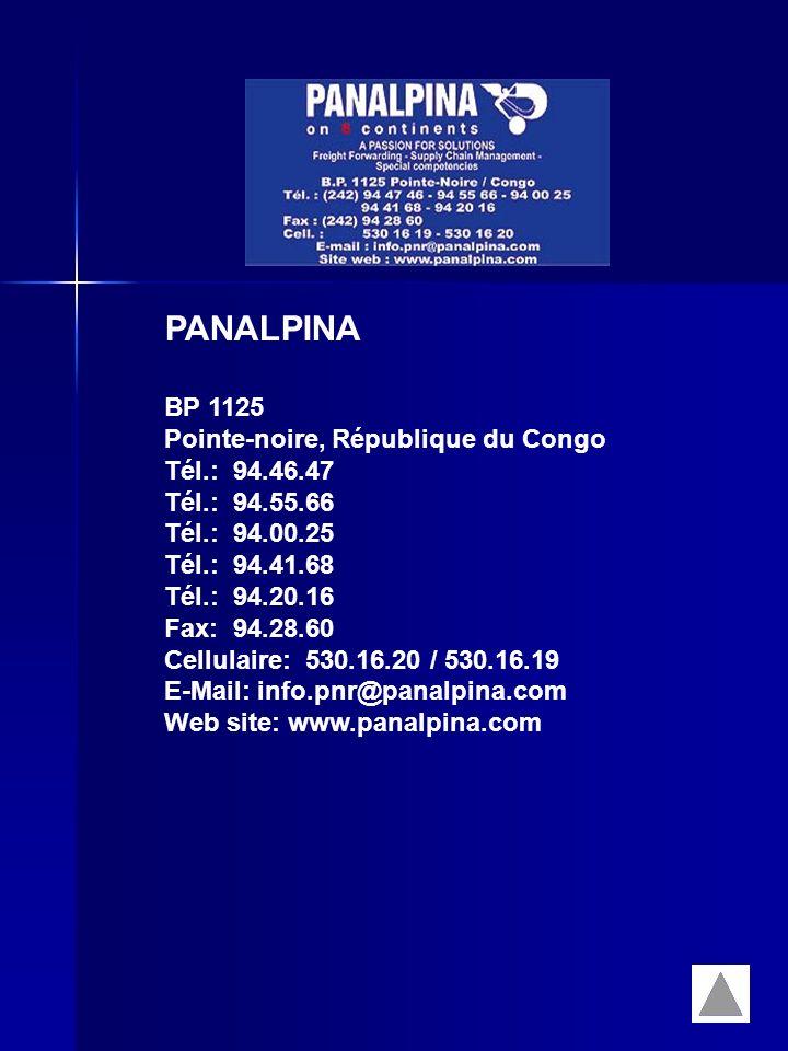 PANALPINA BP 1125 Pointe-noire, République du Congo Tél.: 94.46.47