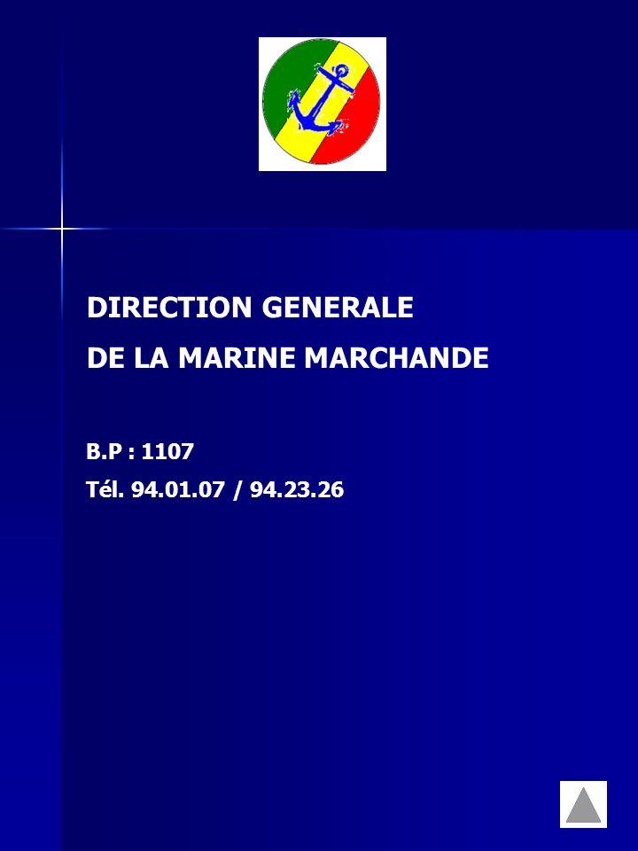 DIRECTION GENERALE DE LA MARINE MARCHANDE B.P : 1107