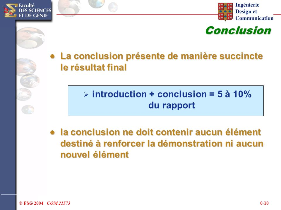 introduction + conclusion = 5 à 10% du rapport