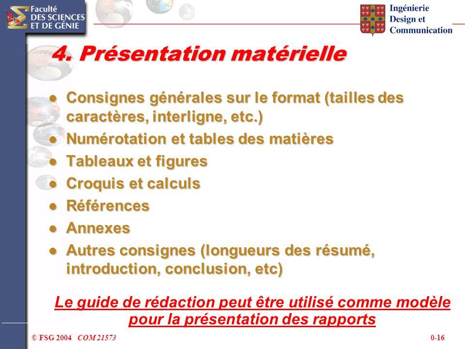 4. Présentation matérielle