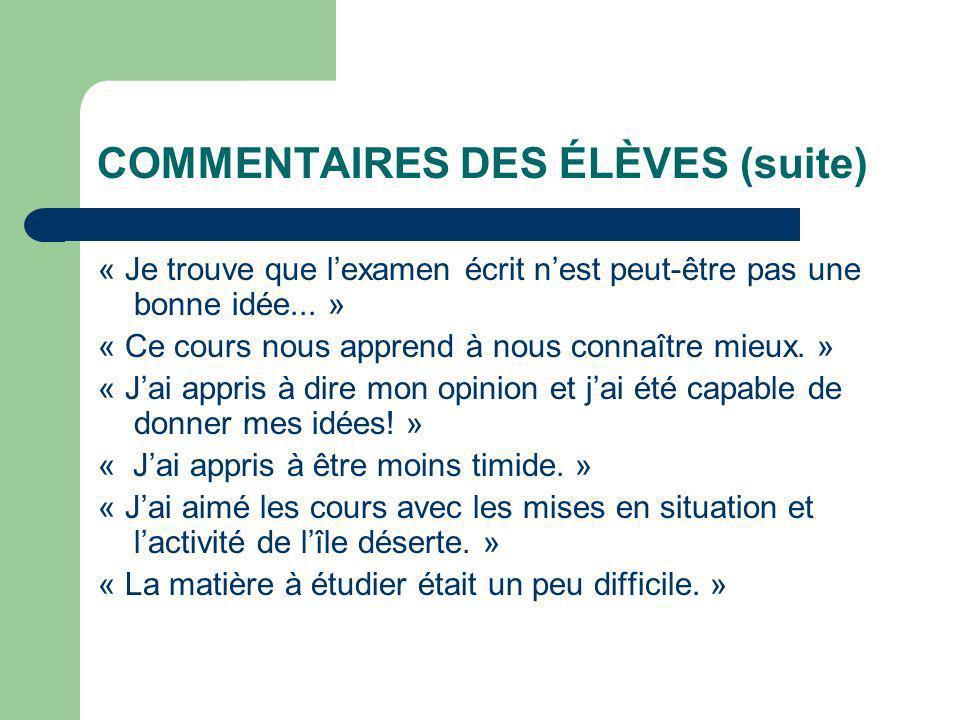 COMMENTAIRES DES ÉLÈVES (suite)