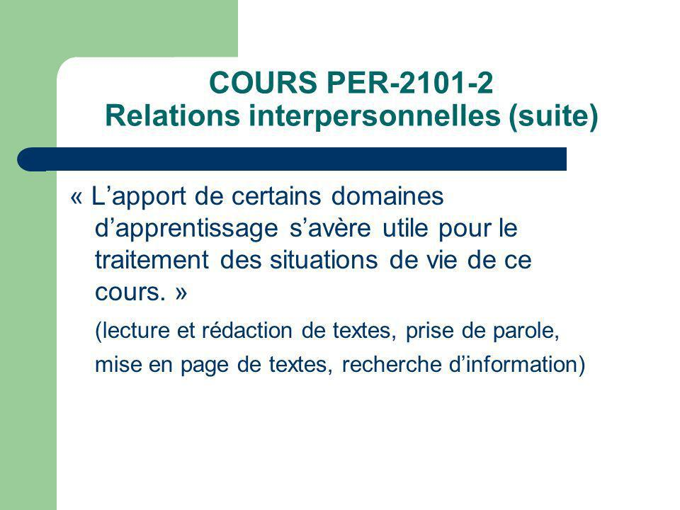 COURS PER-2101-2 Relations interpersonnelles (suite)