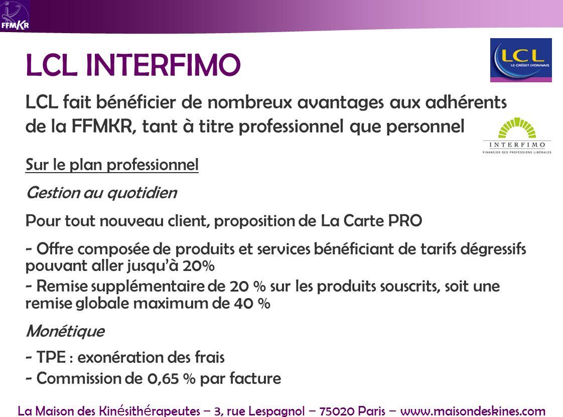 LCL INTERFIMO LCL fait bénéficier de nombreux avantages aux adhérents