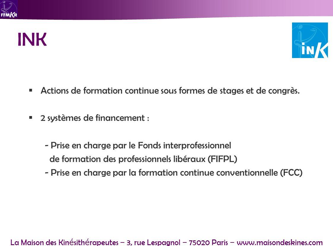 INK Actions de formation continue sous formes de stages et de congrès.