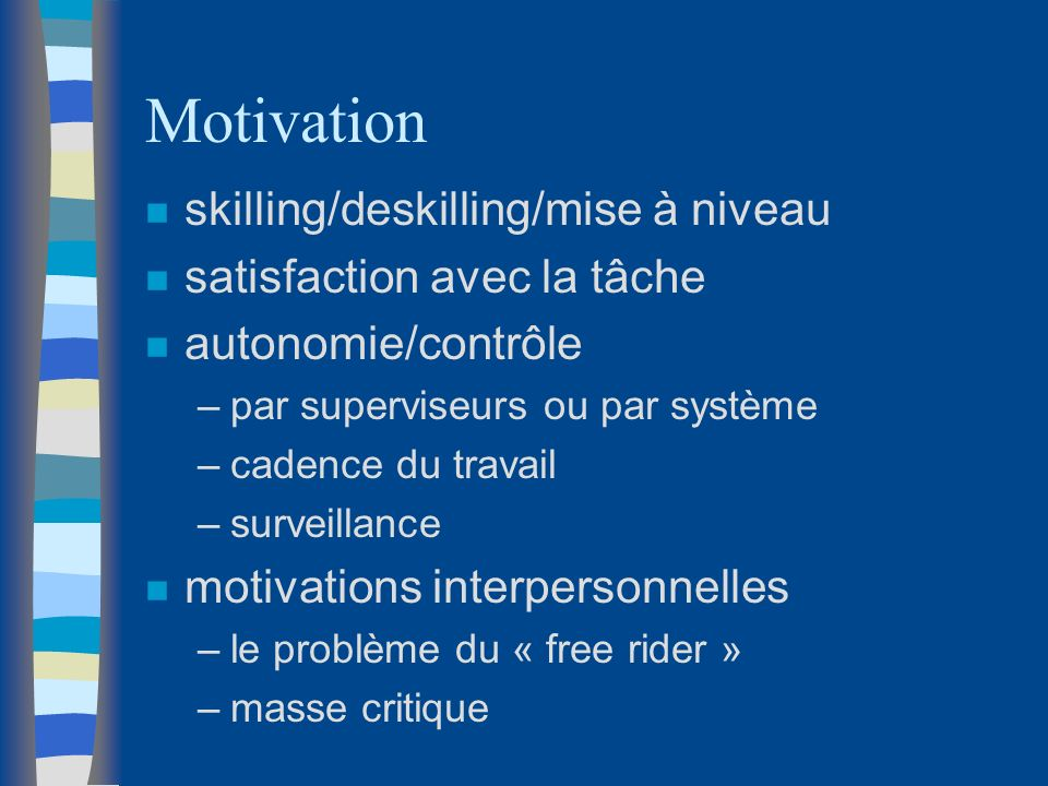 Motivation skilling/deskilling/mise à niveau