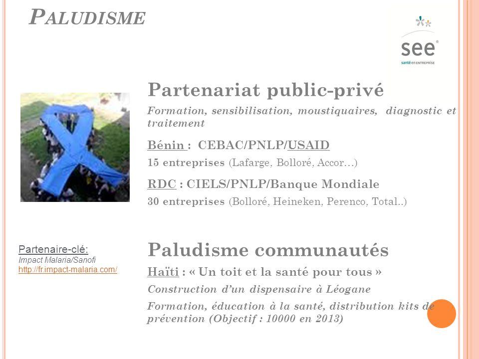 Paludisme Partenariat public-privé Paludisme communautés