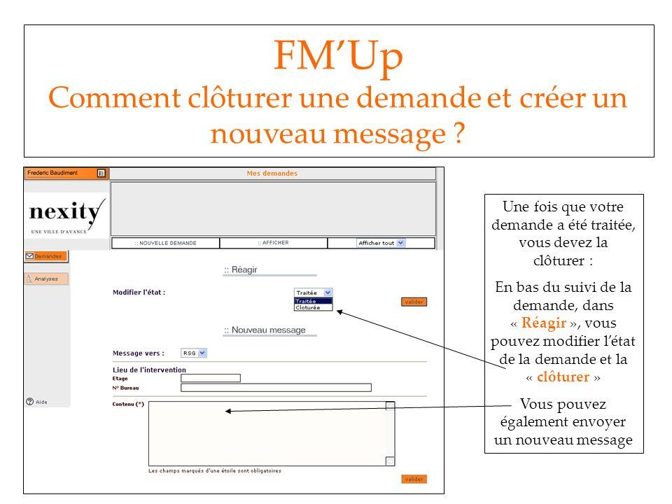FM'Up Comment clôturer une demande et créer un nouveau message