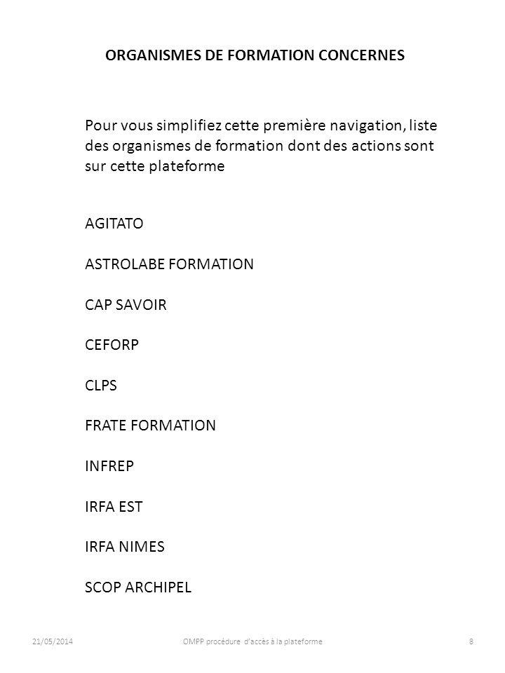 ORGANISMES DE FORMATION CONCERNES