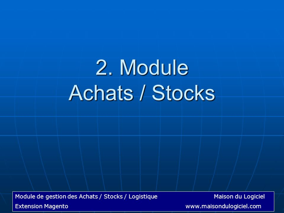 2. Module Achats / Stocks