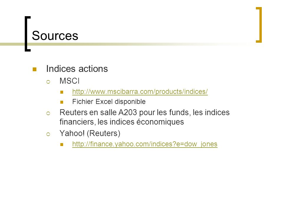 Sources Indices actions MSCI