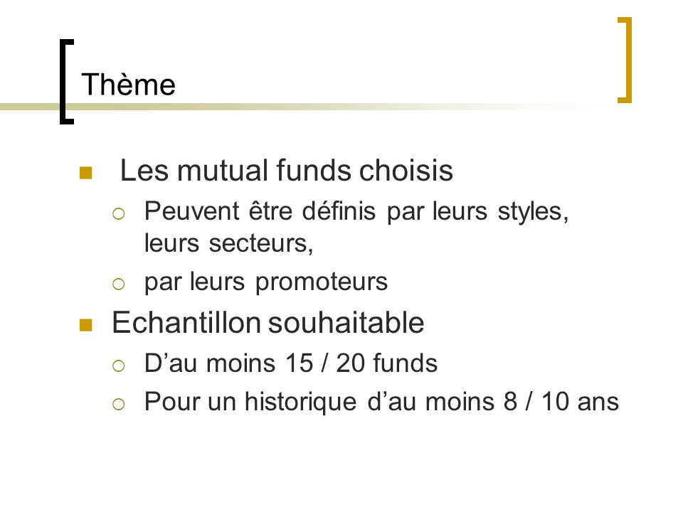 Les mutual funds choisis