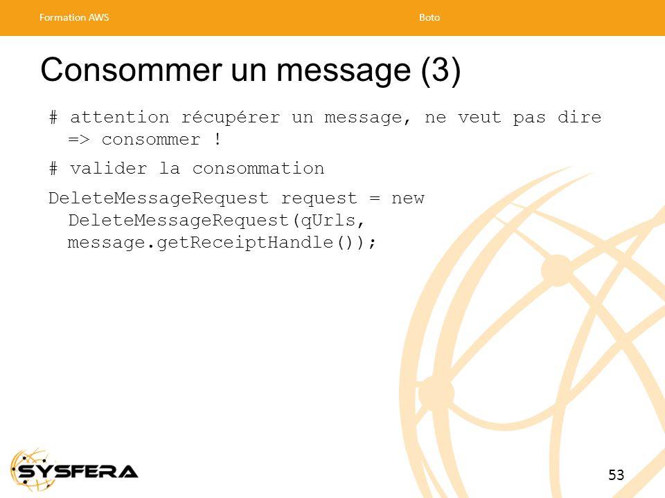 Consommer un message (3)