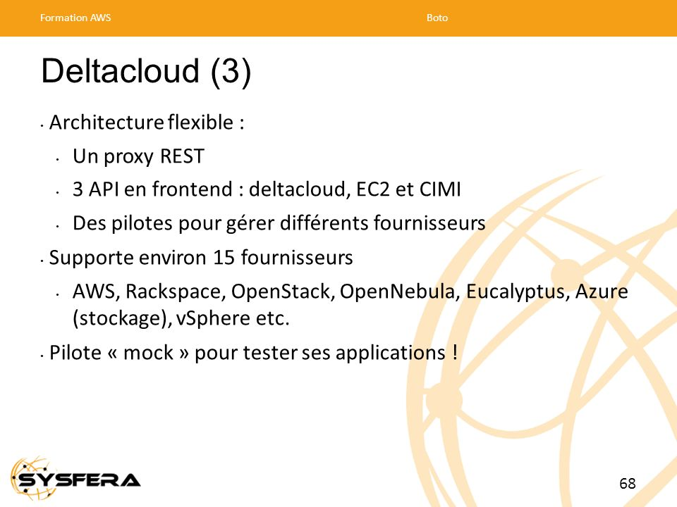 Deltacloud (3) Architecture flexible : Un proxy REST