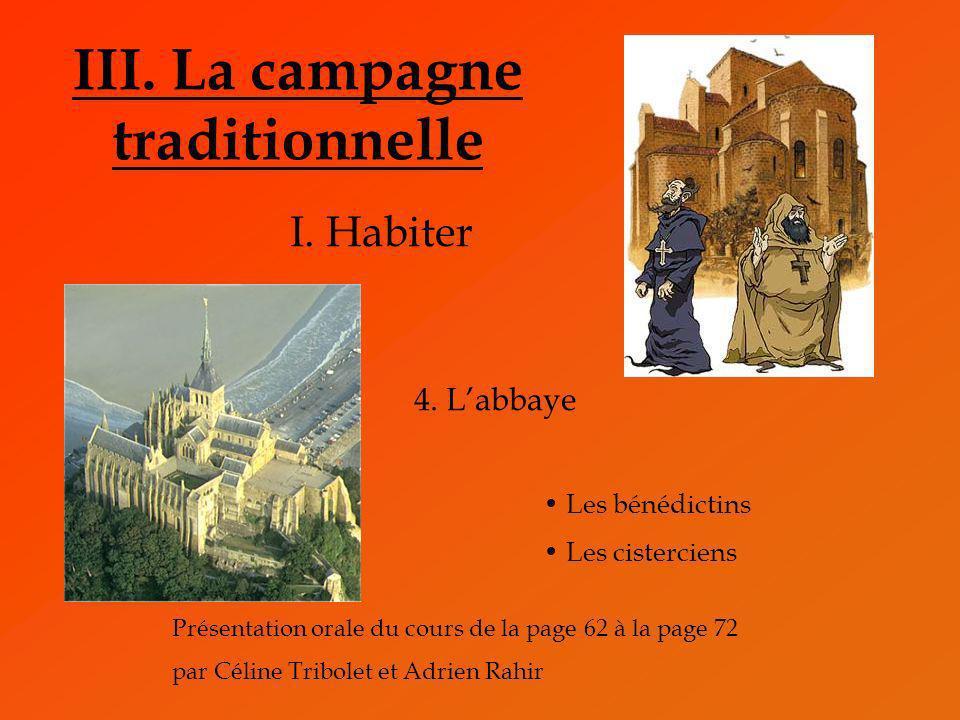 III. La campagne traditionnelle