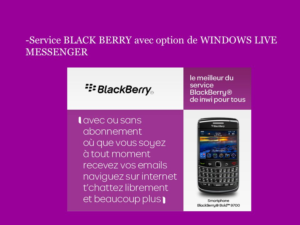 -Service BLACK BERRY avec option de WINDOWS LIVE MESSENGER