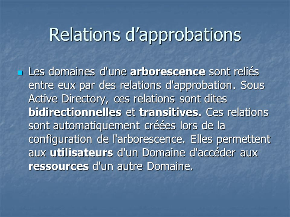 Relations d'approbations