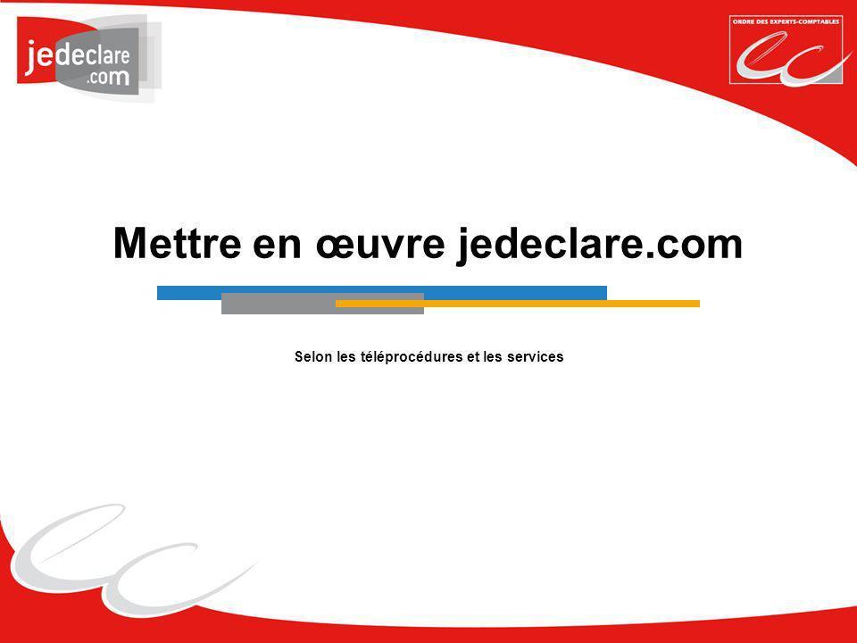 Mettre en œuvre jedeclare.com