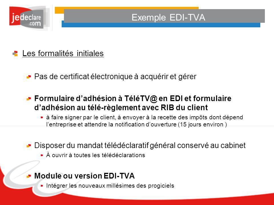 Exemple EDI-TVA Les formalités initiales