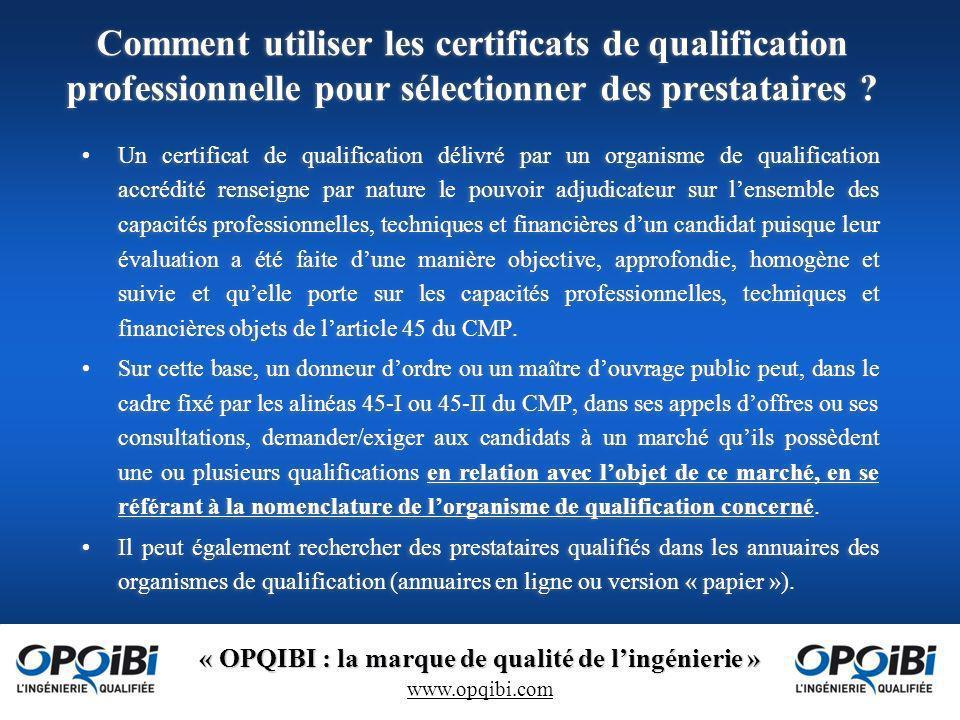 Comment utiliser les certificats de qualification professionnelle pour sélectionner des prestataires