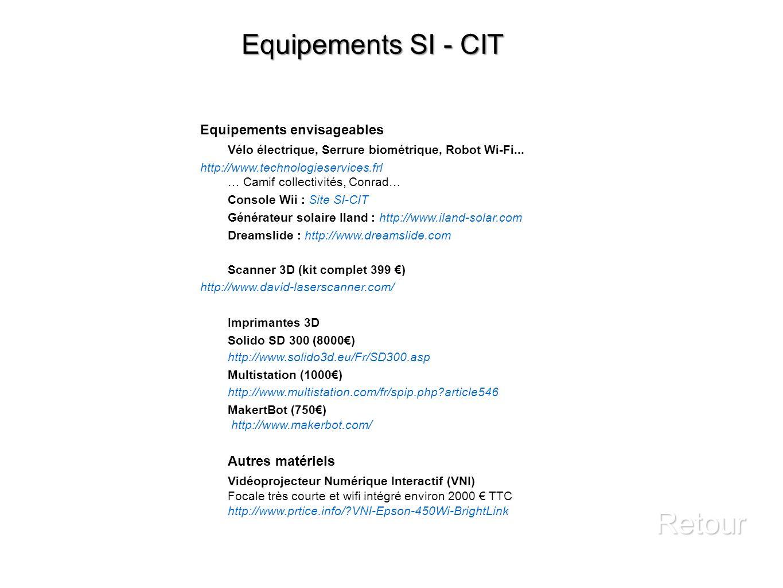Retour Equipements SI - CIT Equipements envisageables