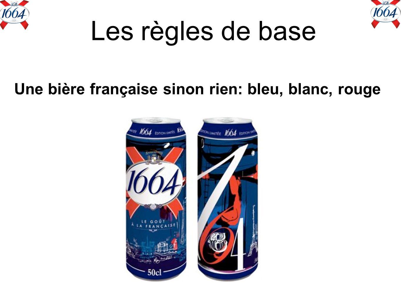 Une bière française sinon rien: bleu, blanc, rouge