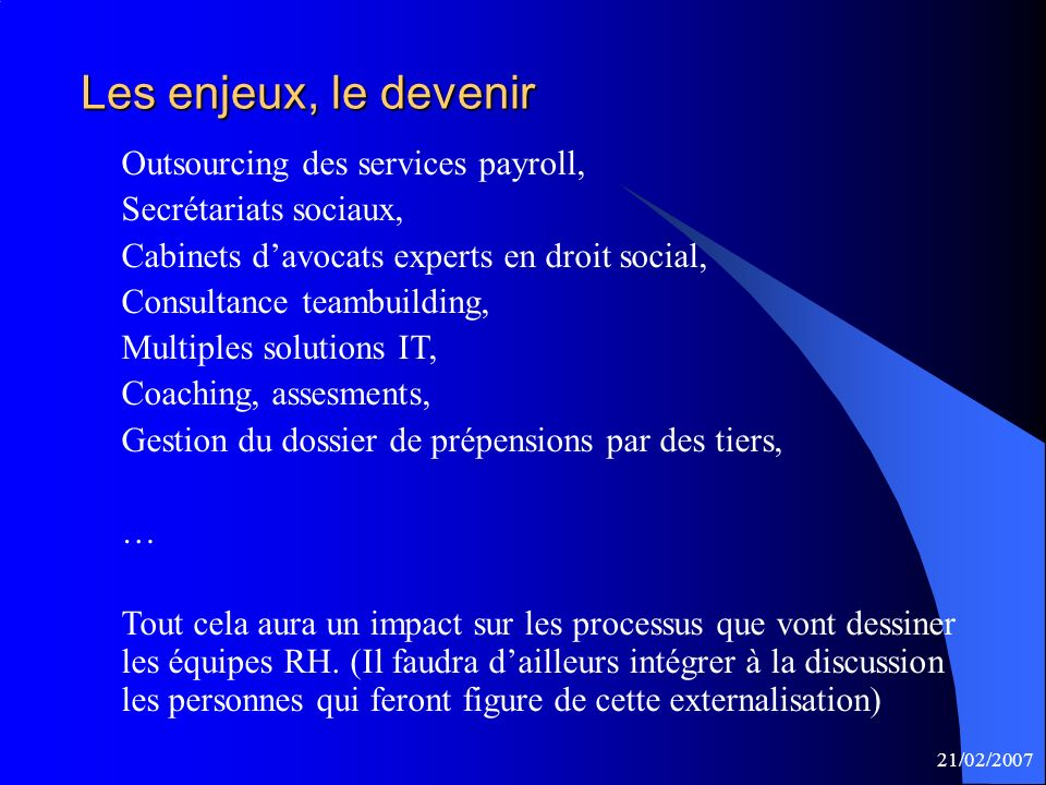 Les enjeux, le devenir Outsourcing des services payroll,