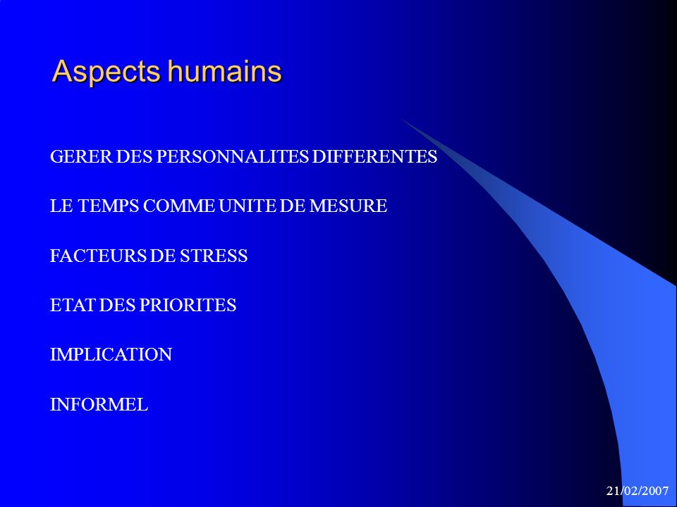Aspects humains GERER DES PERSONNALITES DIFFERENTES