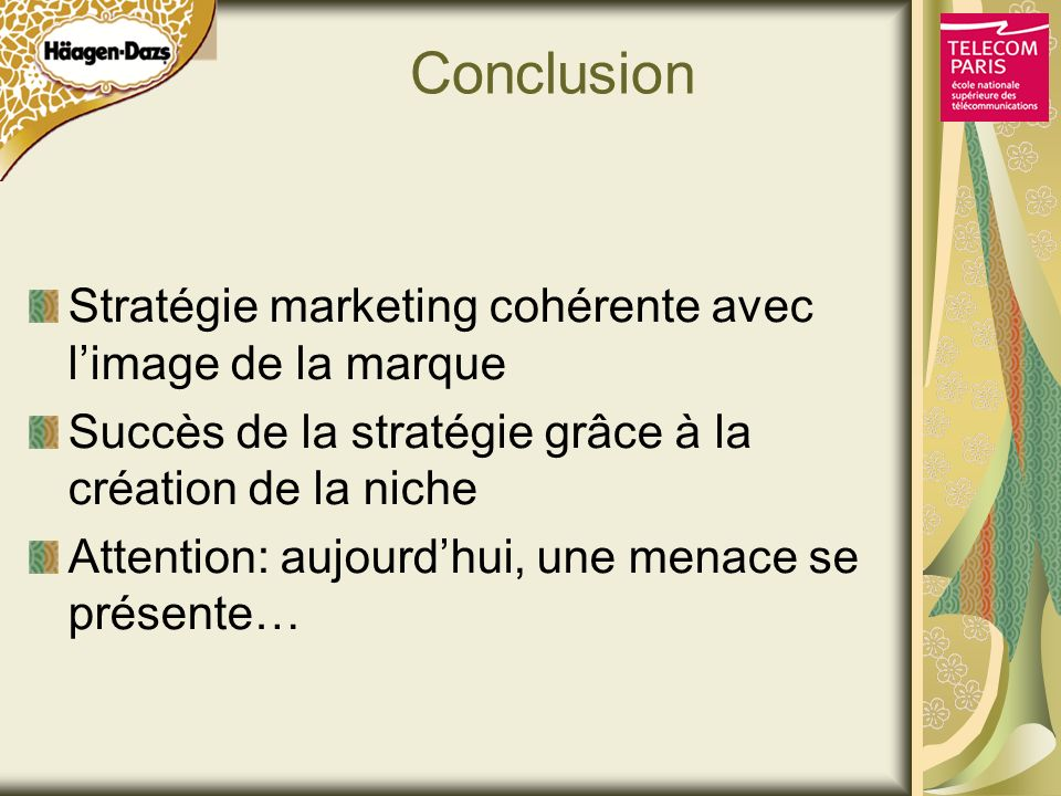 Conclusion Stratégie marketing cohérente avec l'image de la marque