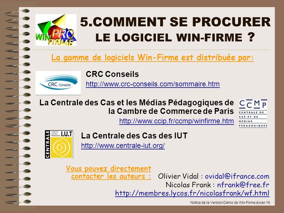 5.COMMENT SE PROCURER LE LOGICIEL WIN-FIRME