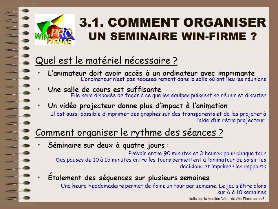 3.1. COMMENT ORGANISER UN SEMINAIRE WIN-FIRME