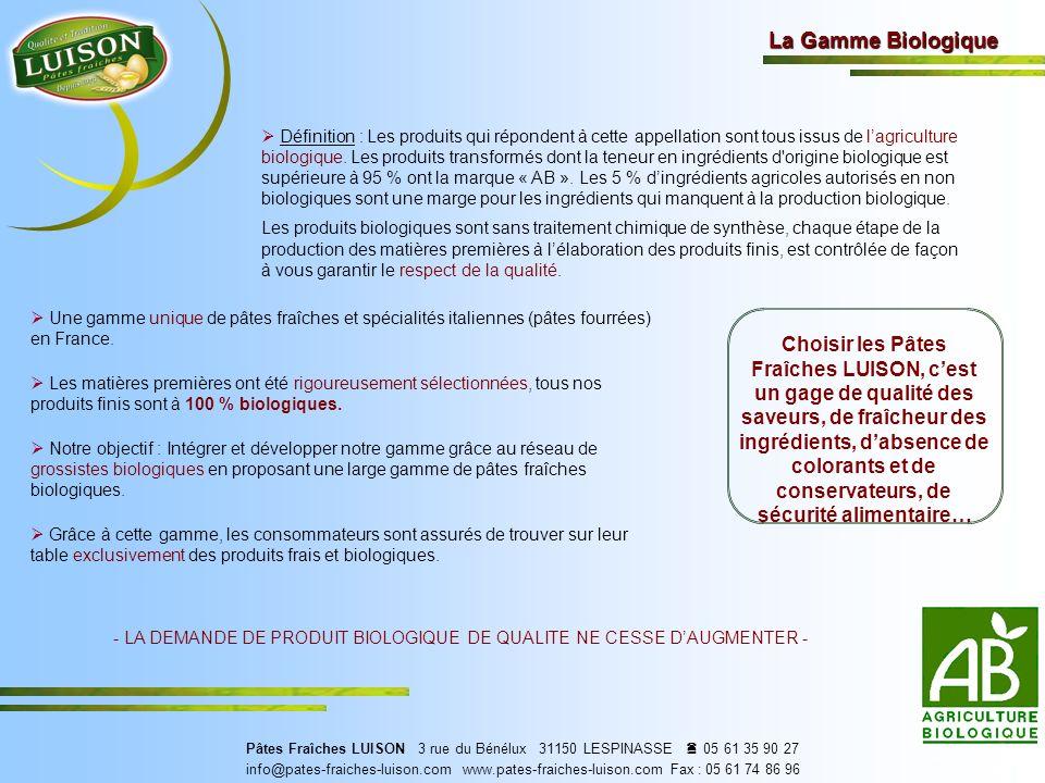 - LA DEMANDE DE PRODUIT BIOLOGIQUE DE QUALITE NE CESSE D'AUGMENTER -
