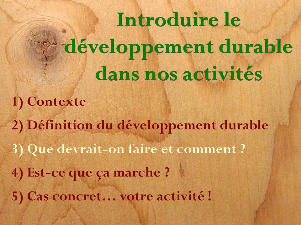 Introduire le développement durable dans nos activités