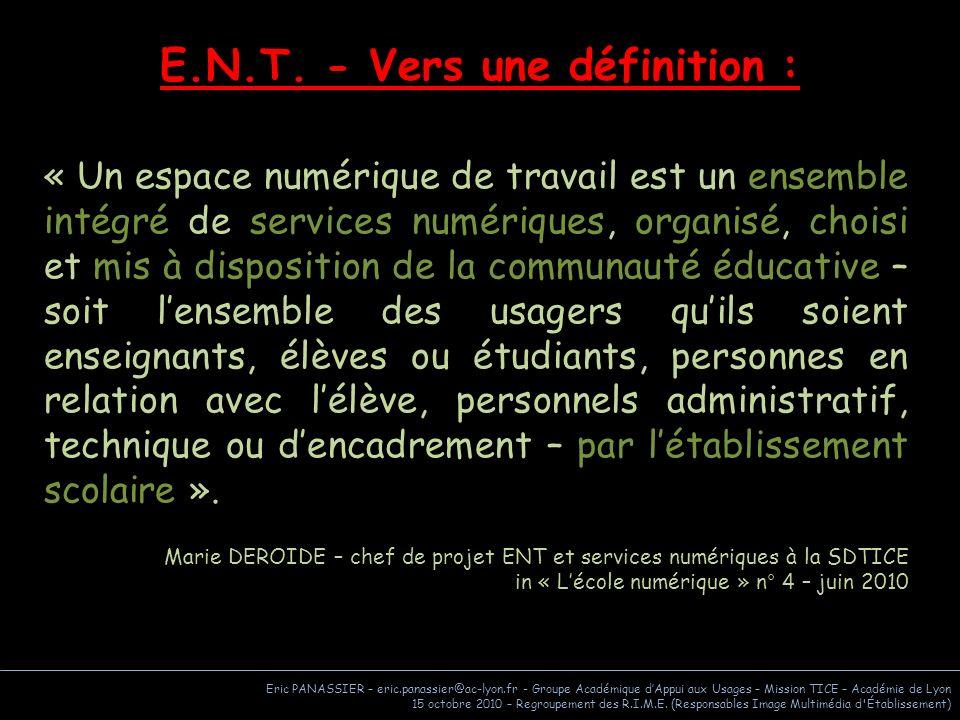 E.N.T. - Vers une définition :