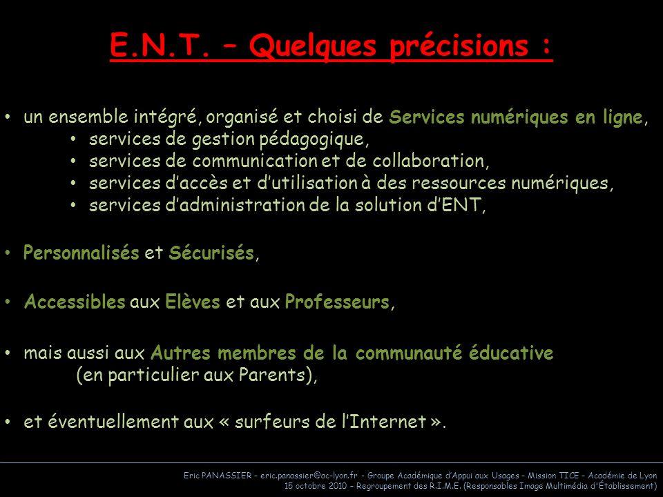 E.N.T. – Quelques précisions :