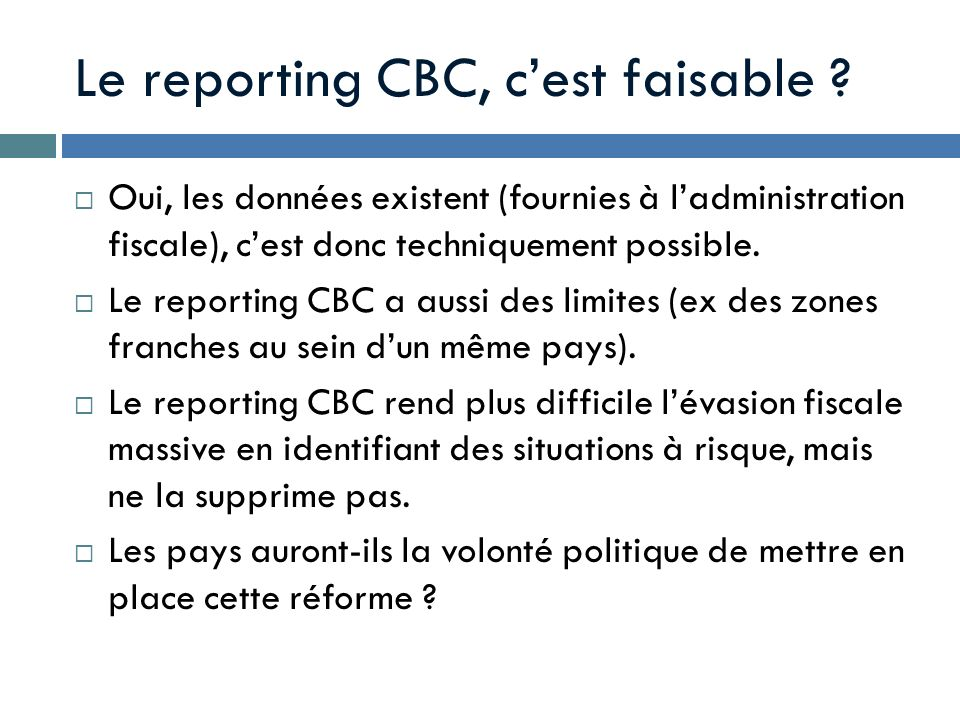 Le reporting CBC, c'est faisable