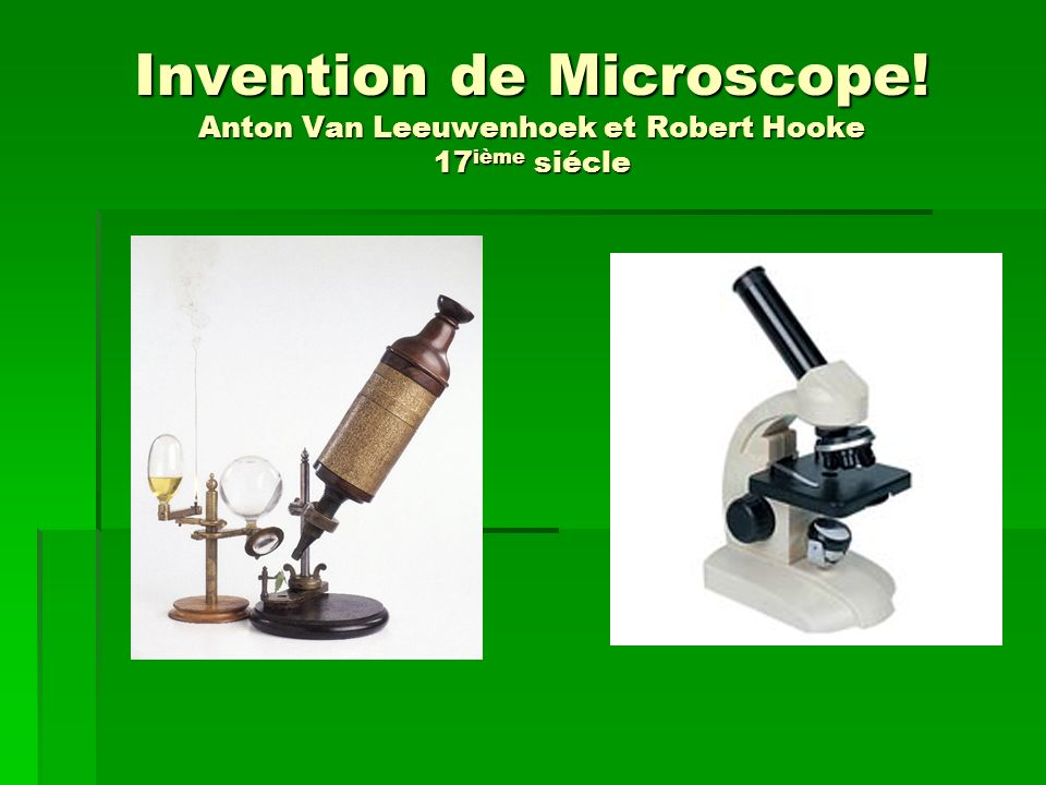 Invention de Microscope
