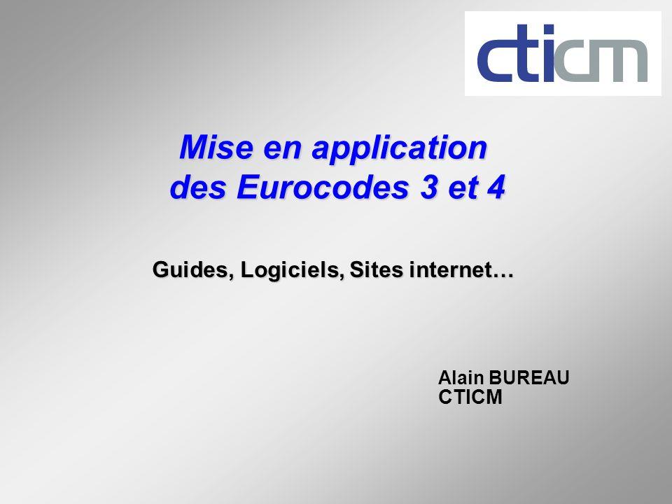 Mise en application des Eurocodes 3 et 4