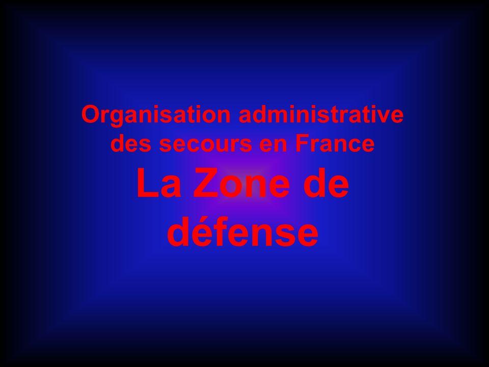 Organisation administrative des secours en France