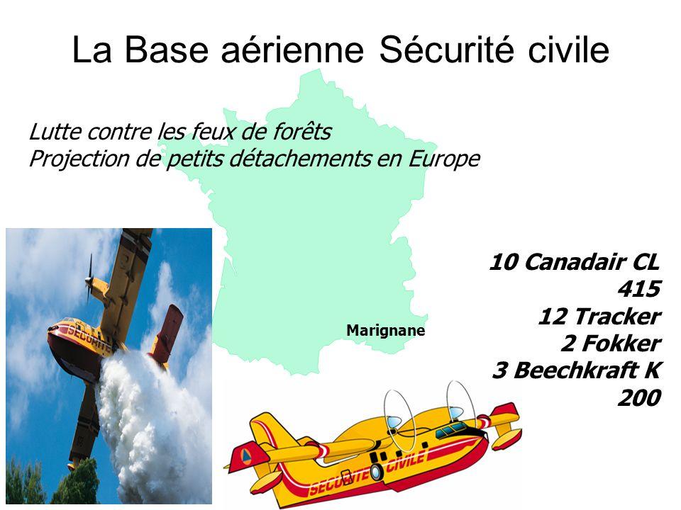 La Base aérienne Sécurité civile