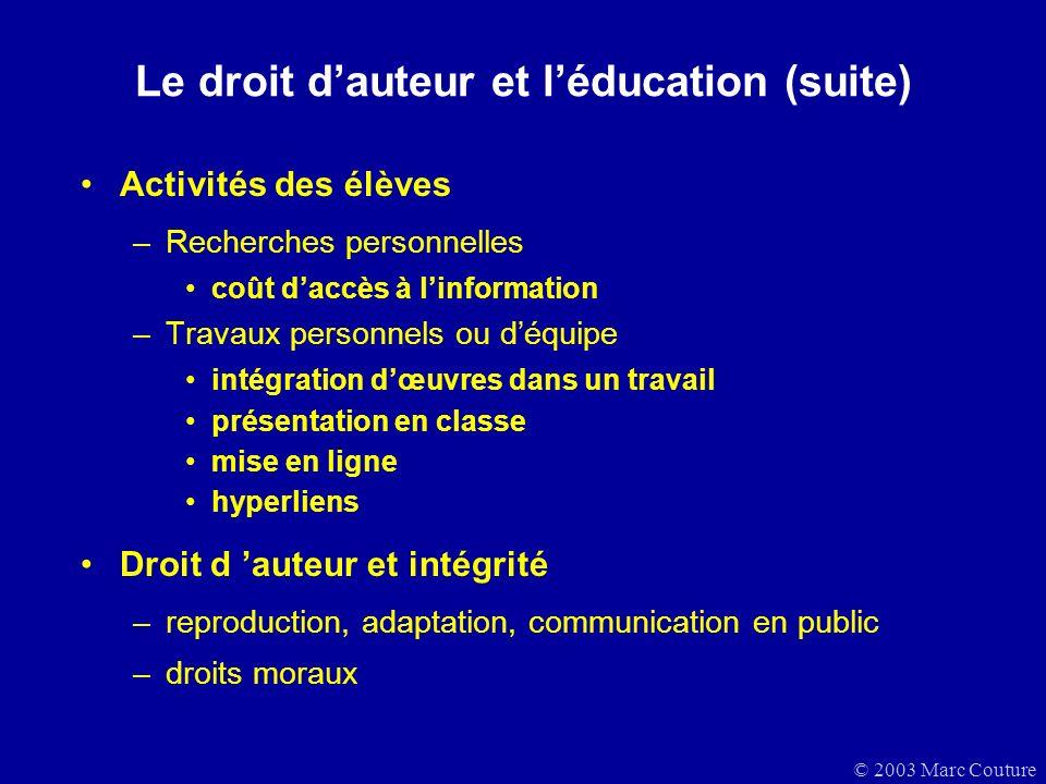 Le droit d'auteur et l'éducation (suite)