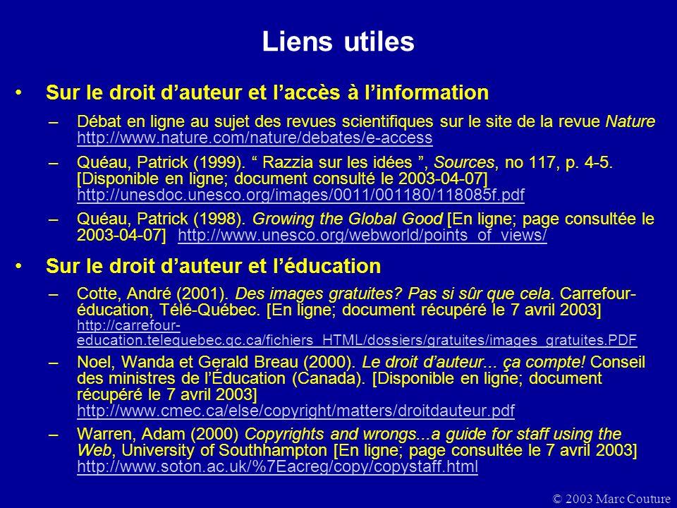 Liens utiles Sur le droit d'auteur et l'accès à l'information