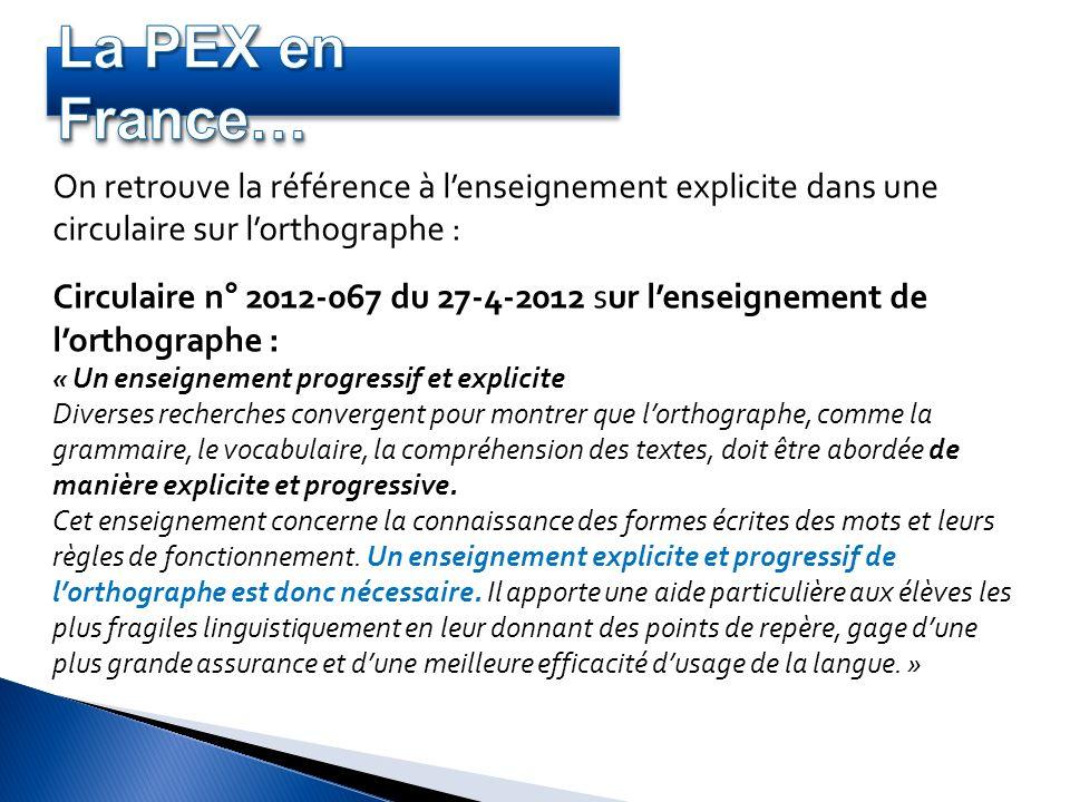 La PEX en France… On retrouve la référence à l'enseignement explicite dans une circulaire sur l'orthographe :