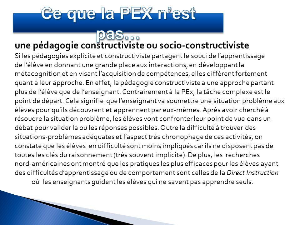 Ce que la PEX n'est pas… une pédagogie constructiviste ou socio-constructiviste.