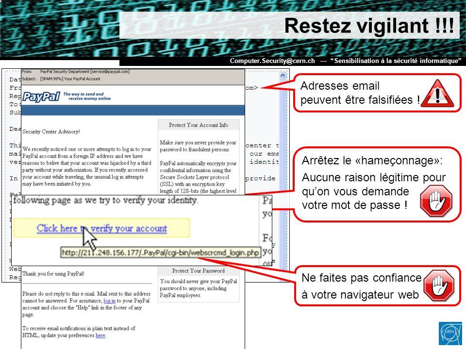 Restez vigilant !!! Adresses email peuvent être falsifiées !