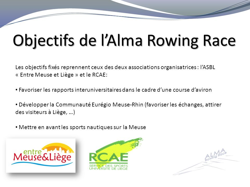 Objectifs de l'Alma Rowing Race