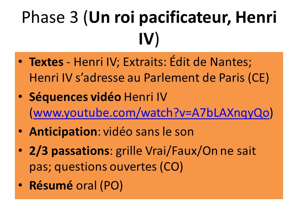 Phase 3 (Un roi pacificateur, Henri IV)